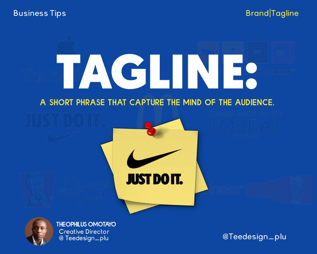 TAGLINE: A SHORT PHRASE THAT CAPTURES THE MIND OF YOUR CUSTOMERS AND CLIENTS